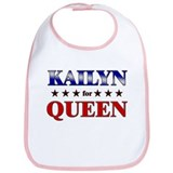 KAILYN for queen Bib