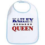 KAILEY for queen Bib
