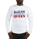 KAILEE for queen Long Sleeve T-Shirt