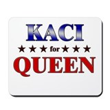 KACI for queen Mousepad