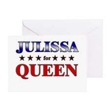 JULISSA for queen Greeting Card