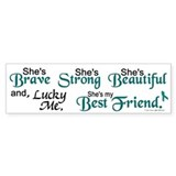 Lucky Me 1 (Best Friend OC) Bumper Bumper Sticker