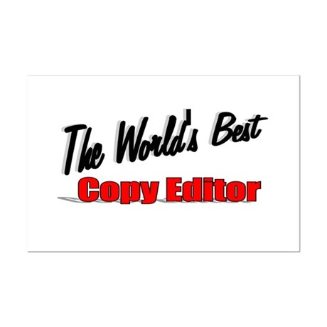 &quot;The World's Best Copy Editor&quot; Mini Poster Print