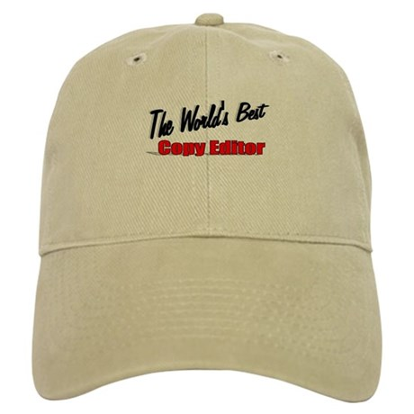 &quot;The World's Best Copy Editor&quot; Cap
