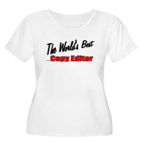 &quot;The World's Best Copy Editor&quot; Women's Plus Size S