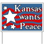 Kansas Wants Peace Yard Sign