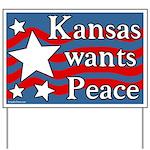 Kansas Wants Peace Yard Sign