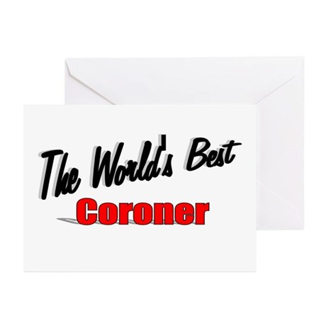 """The World's Best Coroner"" Greeting Cards (Pk of 2"