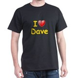 I Love Dave (L) T-Shirt