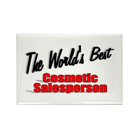 """The World's Best Cosmetic Salesperson"" Rectangle"