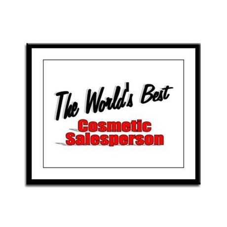 """The World's Best Cosmetic Salesperson"" Framed Pan"