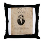 Death in Dodge Throw Pillow