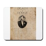 Death in Dodge Mousepad