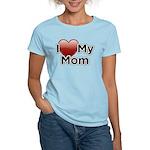 Love Mom Women's Light T-Shirt