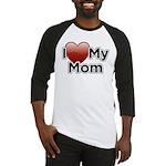 Love Mom Baseball Jersey