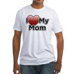 Love Mom Fitted T-Shirt