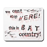 Bat Country - Mousepad