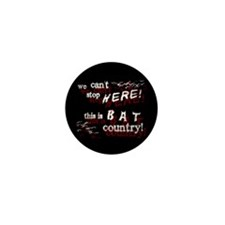 Bat Country - Mini Button (100 pack)