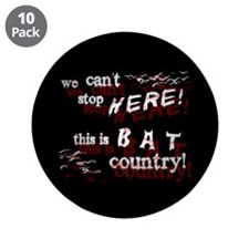 "Bat Country - 3.5"" Button (10 pack)"
