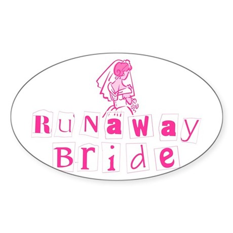 Runaway Bride Oval Sticker
