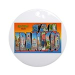 San Francisco California Greetings Ornament (Round