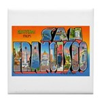 San Francisco California Greetings Tile Coaster