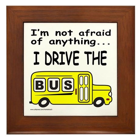 I DRIVE THE BUS Framed Tile