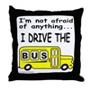 I DRIVE THE BUS Throw Pillow