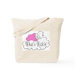 What's Kickin' Tote Bag