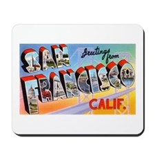 San Francisco California Greetings Mousepad