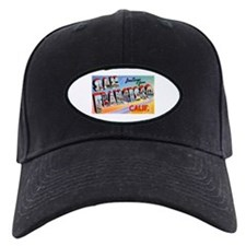 San Francisco California Greetings Baseball Hat