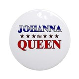 JOHANNA for queen Ornament (Round)