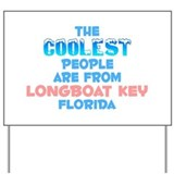 Coolest: Longboat Key, FL Yard Sign
