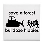 Save A Forest, Bulldoze Hippi Tile Coaster