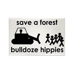 Save A Forest, Bulldoze Hippi Rectangle Magnet