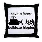 Save A Forest, Bulldoze Hippi Throw Pillow