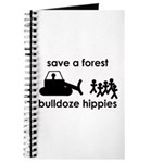 Save A Forest, Bulldoze Hippi Journal
