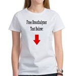 Free Breathalyzer Test Below Women's T-Shirt