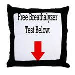 Free Breathalyzer Test Below Throw Pillow