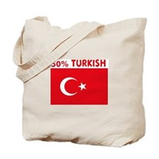 50 PERCENT TURKISH Tote Bag