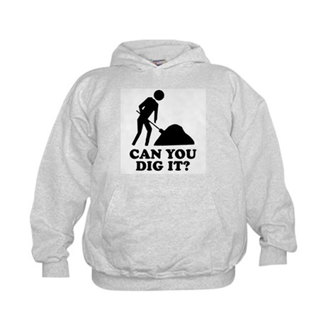 Can You Dig It Kids Hoodie
