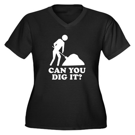 Can You Dig It Womens Plus Size V-Neck Dark T-Shi