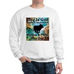 Worship & Praise Your Dog Sweatshirt
