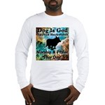 Worship & Praise Your Dog Long Sleeve T-Shirt