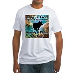 Worship & Praise Your Dog Fitted T-Shirt