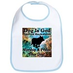 Worship & Praise Your Dog Bib