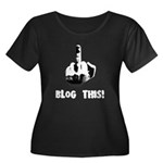 Blog This! Women's Plus Size Scoop Neck Dark T-Shi