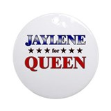 JAYLENE for queen Ornament (Round)