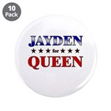 "JAYDEN for queen 3.5"" Button (10 pack)"