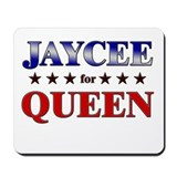 JAYCEE for queen Mousepad